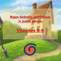 Rīgas Geštalta institūtam ir jauna adrese: Vīlandes 6-6