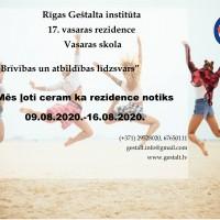 <p>Rīgas Geštalta institūts  rīko 17. Vasaras Rezidenci, vasaras skolu 2020.  </p> <p>Mēs ļoti ceram ka rezidence notiks 09.08.2020.-16.08.2020.</p>