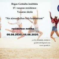 Rīgas Geštalta institūts  rīko 17. Vasaras Rezidenci, vasaras skolu 2020.<br /> Rezidence notiks 09.08.2020.-16.08.2020.