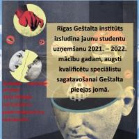Rīgas Geštalta institūts izsludina jaunu studentu uzņemšanu 2021. – 2022. mācību gadam, augsti kvalificētu speciālistu sagatavošanai Geštalta pieejas jomā. Reģistrēšanās 1. pakāpei, vienas pakāpes ilgums -1 gads.